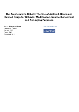 The Use of Adderall, Ritalin and Related Drugs for Behavior