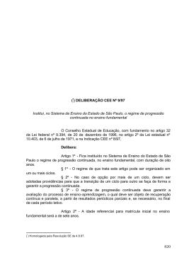 (*) DELIBERAÇÃO CEE Nº 9/97 Institui, no Sistema de Ensino do