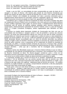 Exmo. Sr. Luis Ignácio Lula da Silva – Presidente da República