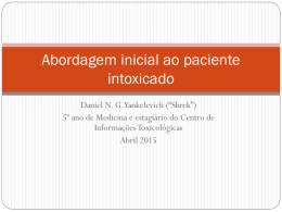 Abordagem inicial do paciente intoxicado - Toxicologia Clínica