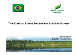The Brazilian Forest Service and Brazilian Forests