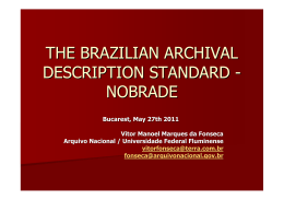 THE BRAZILIAN ARCHIVAL DESCRIPTION STANDARD