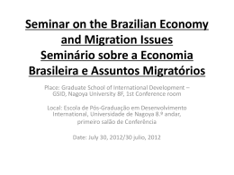 Seminar on the Brazilian Economy and Migration Issues Seminário