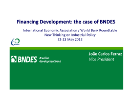 Financing Development: the case of BNDES