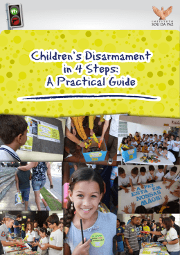 Children`s Disarmament in 4 Steps: A Practical Guide