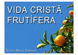 2. Frutificando no conhecimento da Bíblia