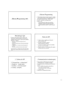 eXtreme Programming (XP) eXtreme Programming Metodologia Ágil