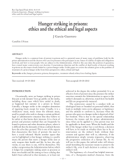Hunger striking in prisons: ethics and the ethical