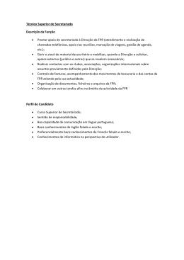 Técnico Superior de Secretariado Descrição da Função • Prestar