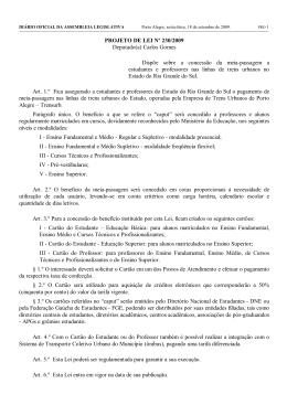 PROJETO DE LEI Nº 230/2009 Deputado(a) Carlos Gomes Dispõe
