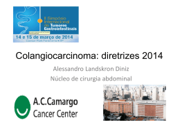 Colangiocarcinoma: diretrizes 2014