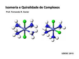 Isomeria e Quiralidade de Complexos