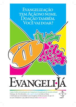 A Igreja Católica está realizando uma Campanha de Evangelização