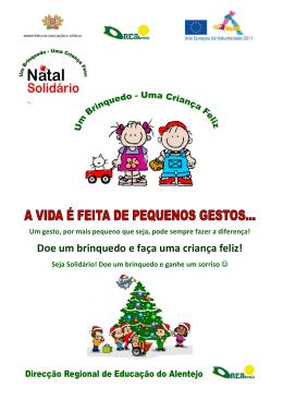 Doe um brinquedo e faça uma criança feliz!