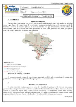 1) (UERJ-2013) Aposta no transporte Em um esforço que superou
