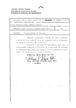 """Segundo orientação firmada por este Conselho, a matéria """"sub judice"""""""