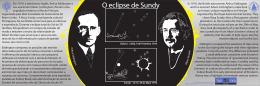 Em 1919, o astrónomo Inglês, Arthur Eddington e seu assistente