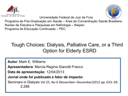 Tough Choices: Dialysis, Palliative Care, or a Third Option for