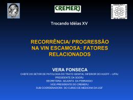 recorrência/ progressão na vin escamosa: fatores relacionados