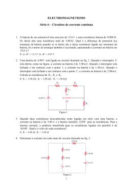 ELECTROMAGNETISMO Série 6 – Circuitos de corrente contínua