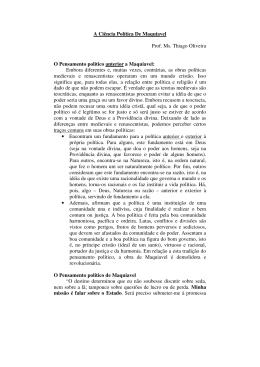 A Ciência Política De Maquiavel Prof. Ms. Thiago Oliveira O