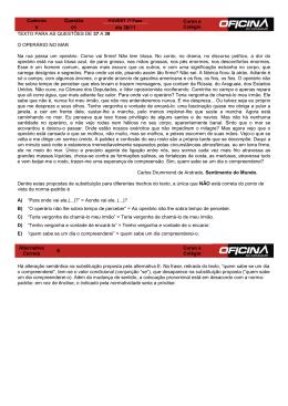 Caderno Questão Curso e Colégio V 01 dia 30/11 TEXTO PARA AS