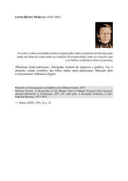 LEWIS HENRY MORGAN (1818-1881) A civitas é uma sociedade