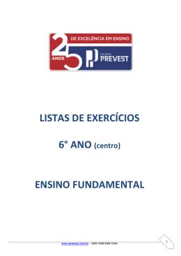 LISTAS DE EXERCÍCIOS 6° ANO (centro) ENSINO FUNDAMENTAL
