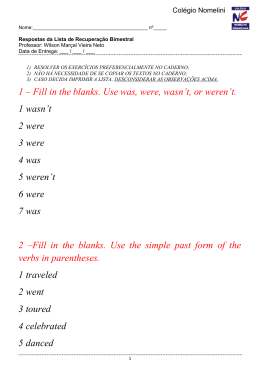 1 – Fill in the blanks. Use was, were, wasn`t, or weren`t. 1 wasn`t 2