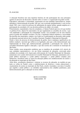 JUSTIFICATIVA PL-0160/2001 A educação brasileira tem uma