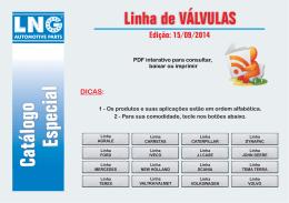 Catálogo Especial Linha de VÁLVULAS Edição: 15/09/2014 1