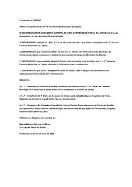 Provimento nº 02/2002 Altera a competência da 2ª Vara da Fazenda