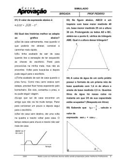 SIMULADO BRIGADA PROF PEDRÃO 1 01) O valor da expressão