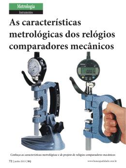 As características metrológicas dos relógios comparadores mecânicos