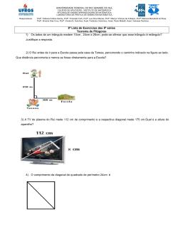 8ª Lista de Exercícios das 8ª séries Teorema de Pitágoras 1) Os