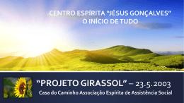 """PROJETO GIRASSOL"" – 23.5.2003"
