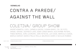 coletiva/ group show contra a parede/ against