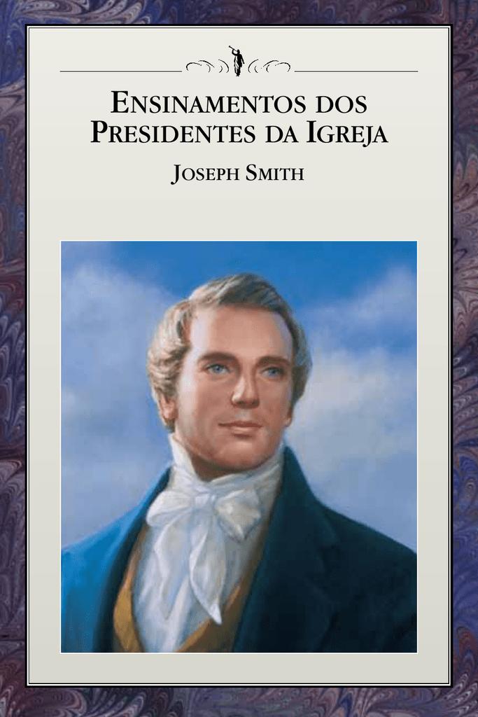 Ensinamentos dos Presidentes da Igreja fc93fa2a6a9