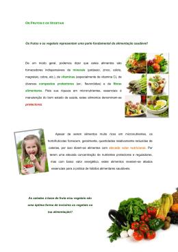 Os frutos e os vegetais representam uma parte fundamental da