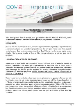 """Pag. 1 Tema: """"SANTIFICADOS NA VERDADE"""" Texto: JOÃO 17.17"""