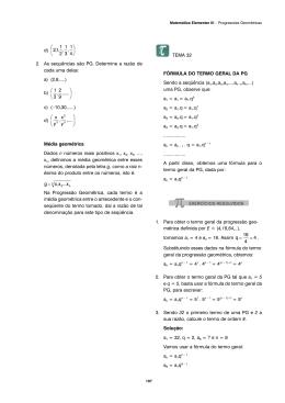d) 2. As sequências são PG. Determine a razão de cada uma delas
