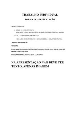 TRABALHO INDIVIDUAL FORMA DE APRESENTAÇÃO