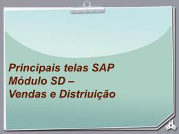 Principais telas SAP Módulo SD – Vendas e