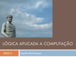 Lógica Aplicada a Computação - Aquiles Burlamaqui