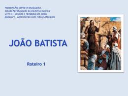 João Batista foi