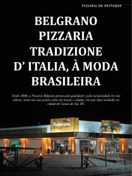 BELGRANO PIZZARIA TRADIZIONE D` ITALIA, À MODA BRASILEIRA