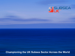 Championing the UK Subsea Sector Across the World