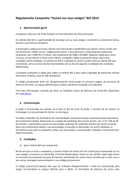 """Regulamento Campanha """"Invista nos seus amigos"""" BiG 2014"""