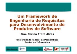 Um Framework de Engenharia de Requisitos para Desenvolvimento