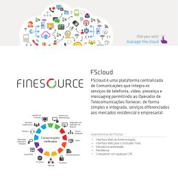 FScloud é uma plataforma centralizada de Comunicações que